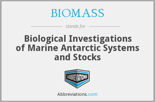 BIOMASS - Biological Investigations of Marine Antarctic Systems and Stocks