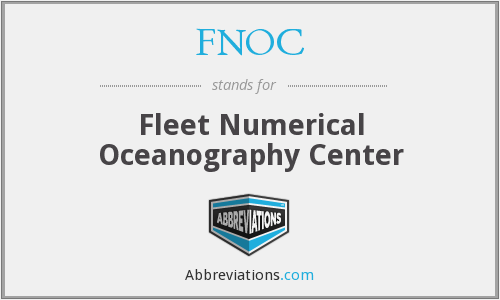 FNOC - Fleet Numerical Oceanography Center