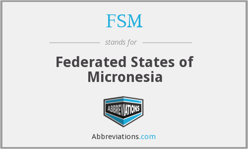 FSM - Federated States of Micronesia