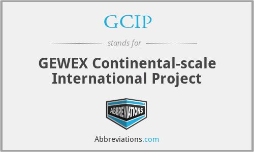 GCIP - GEWEX Continental-scale International Project