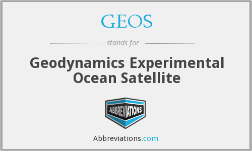GEOS - Geodynamics Experimental Ocean Satellite