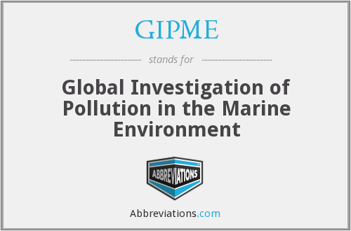 GIPME - Global Investigation of Pollution in the Marine Environment
