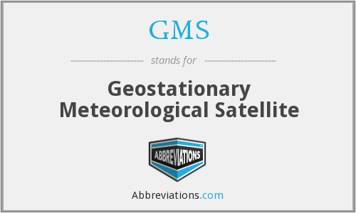 GMS - Geostationary Meteorological Satellite