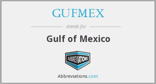 What does GUFMEX stand for?