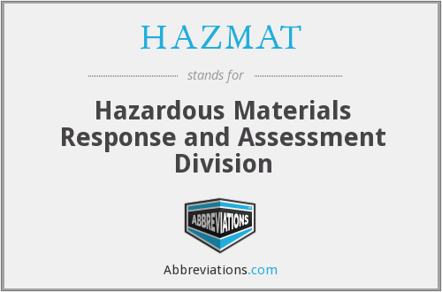 HAZMAT - Hazardous Materials Response and Assessment Division