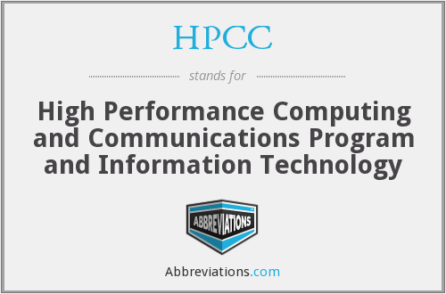 HPCC - High Performance Computing and Communications Program and Information Technology