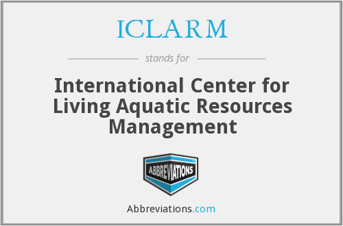 ICLARM - International Center for Living Aquatic Resources Management