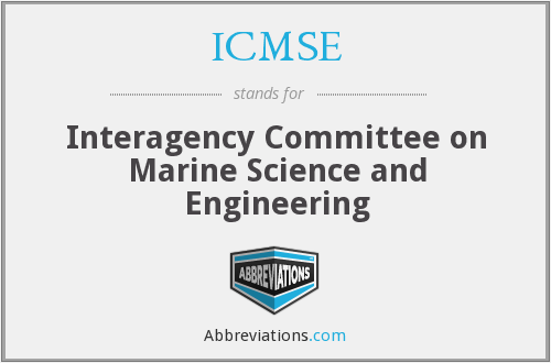 ICMSE - Interagency Committee on Marine Science and Engineering