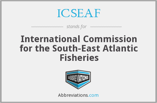 What does ICSEAF stand for?
