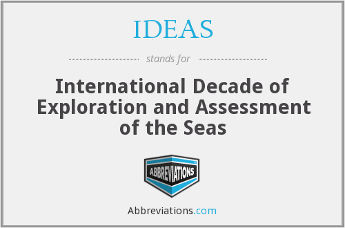 IDEAS - International Decade of Exploration and Assessment of the Seas