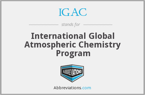 IGAC - International Global Atmospheric Chemistry Program