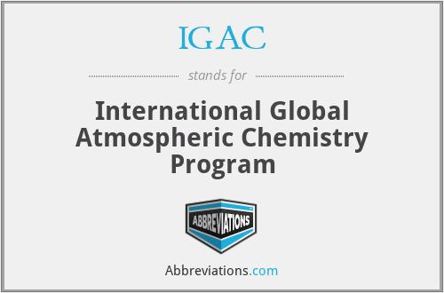 IGAC - International Global Atmospheric Chemistry Program