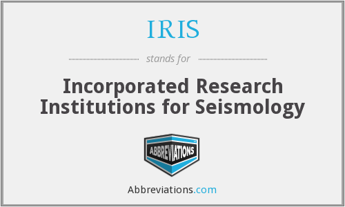 IRIS - Incorporated Research Institutions for Seismology