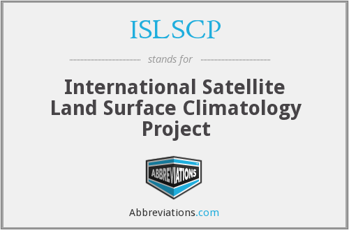 ISLSCP - International Satellite Land Surface Climatology Project