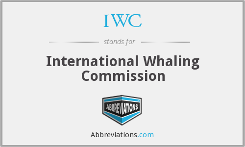 IWC - International Whaling Commission