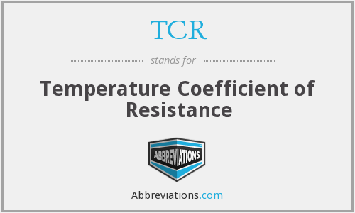 TCR - Temperature Coefficient of Resistance