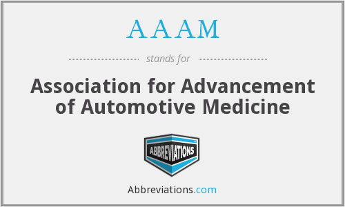 AAAM - Association for Advancement of Automotive Medicine