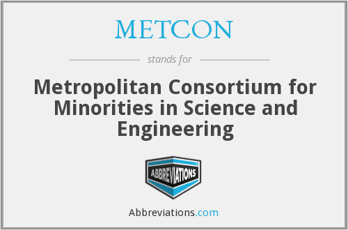 METCON - Metropolitan Consortium for Minorities in Science and Engineering