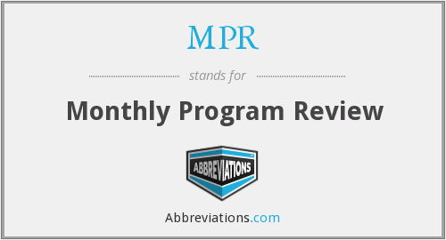 MPR - Monthly Program Review