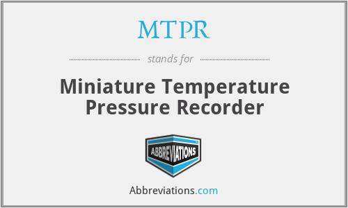 MTPR - Miniature Temperature Pressure Recorder
