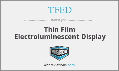 TFED - Thin Film Electroluminescent Display