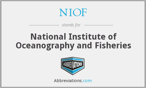 NIOF - National Institute of Oceanography and Fisheries
