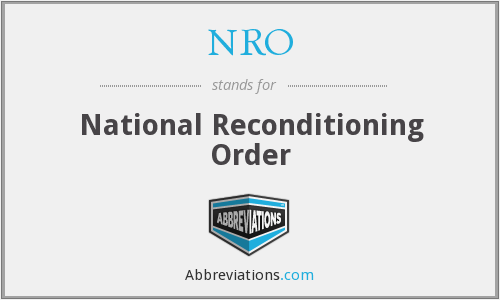 NRO - National Reconditioning Order