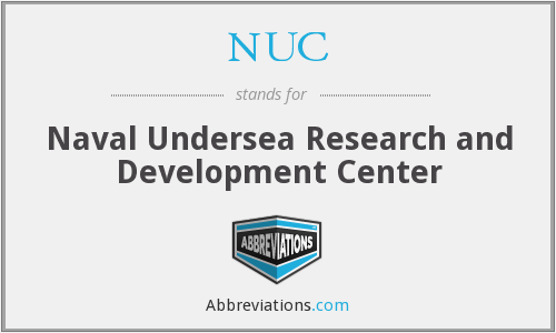 NUC - Naval Undersea Research and Development Center