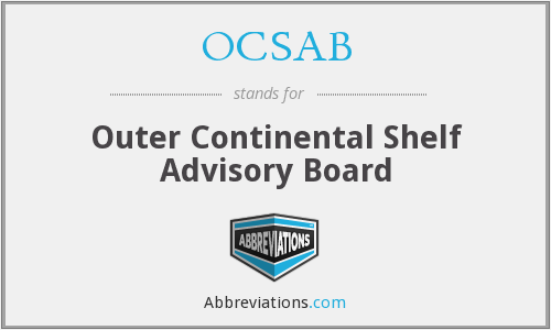 OCSAB - Outer Continental Shelf Advisory Board