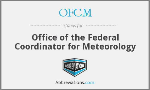 OFCM - Office of the Federal Coordinator for Meteorology