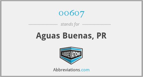 00607 - Aguas Buenas, PR