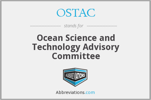 OSTAC - Ocean Science and Technology Advisory Committee