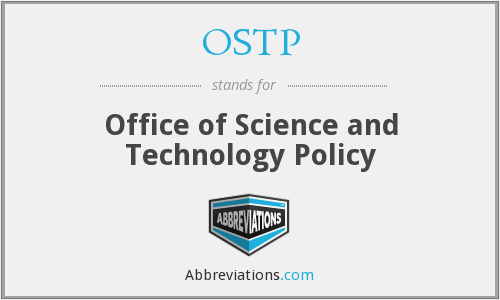 What does OSTP stand for?