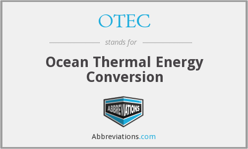 OTEC - Ocean Thermal Energy Conversion