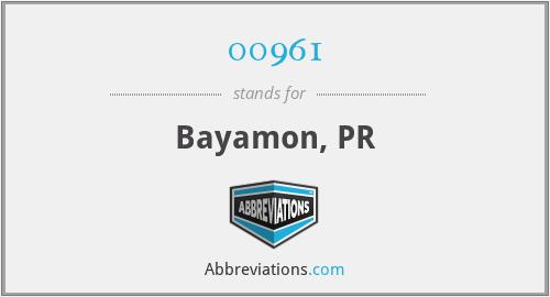 00961 - Bayamon, PR