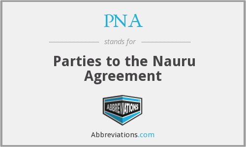 PNA - Parties to the Nauru Agreement