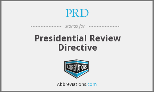 PRD - Presidential Review Directive