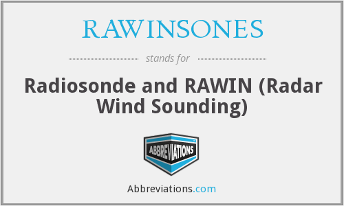 What does RAWINSONES stand for?
