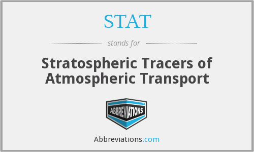 STAT - Stratospheric Tracers of Atmospheric Transport