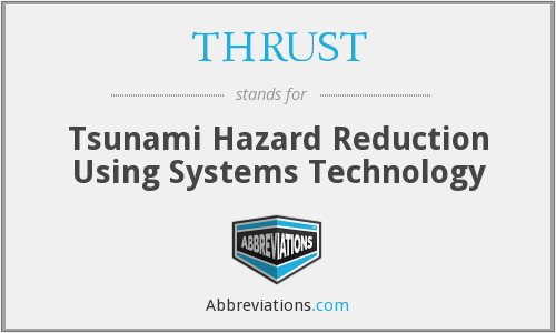 What does THRUST stand for?
