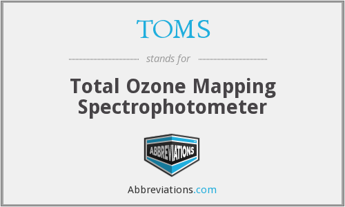 TOMS - Total Ozone Mapping Spectrophotometer