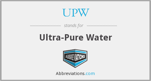 What does UPW stand for?