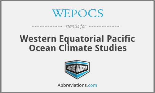 WEPOCS - Western Equatorial Pacific Ocean Climate Studies
