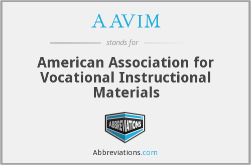 AAVIM - American Association for Vocational Instructional Materials