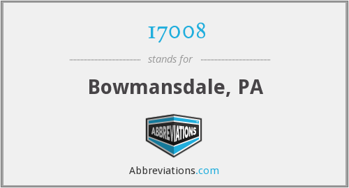 17008 - Bowmansdale, PA