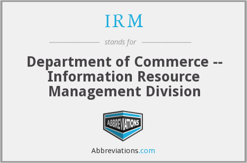 IRM - Department of Commerce -- Information Resource Management Division