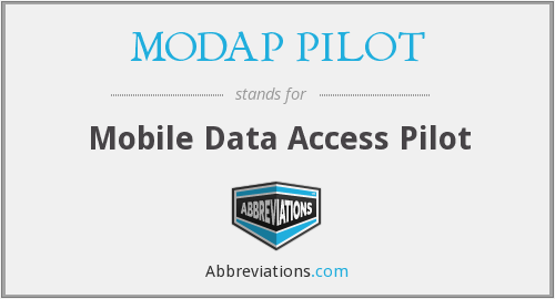 What does MODAP PILOT stand for?