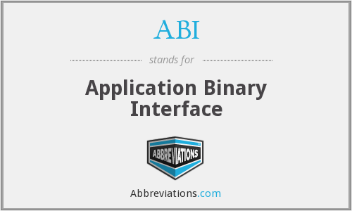 ABI - Application Binary Interface