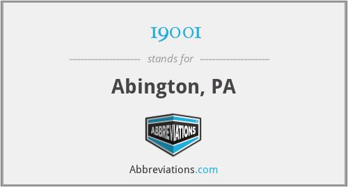 19001 - Abington, PA