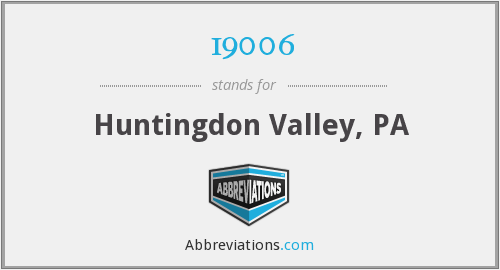 19006 - Huntingdon Valley, PA